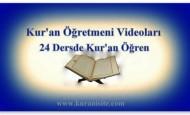 Kur'an Öğretmeni Videoları, 24 Ders'de Kur'an Öğren