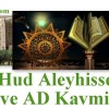 Hz HUD (as) ve AD Kavmi…