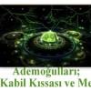 Ademoğulları; Habil-Kabil Kıssası ve Mesajları