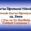 Kur'an Öğretmeni Videoları 12. DERS