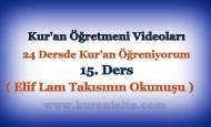 Kur'an Öğretmeni Videoları 15. DERS