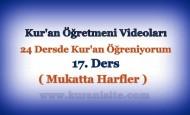 Kur'an Öğretmeni Videoları 17. DERS