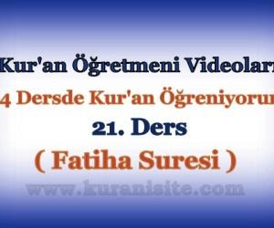 Kur'an Öğretmeni Videoları 21. DERS