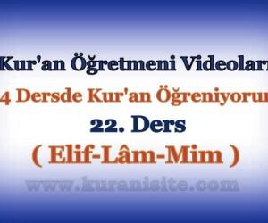 Kur'an Öğretmeni Videoları 22. DERS