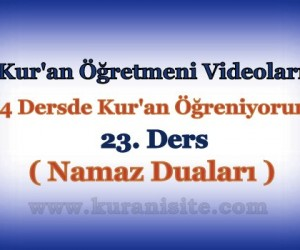 Kur'an Öğretmeni Videoları 23. DERS